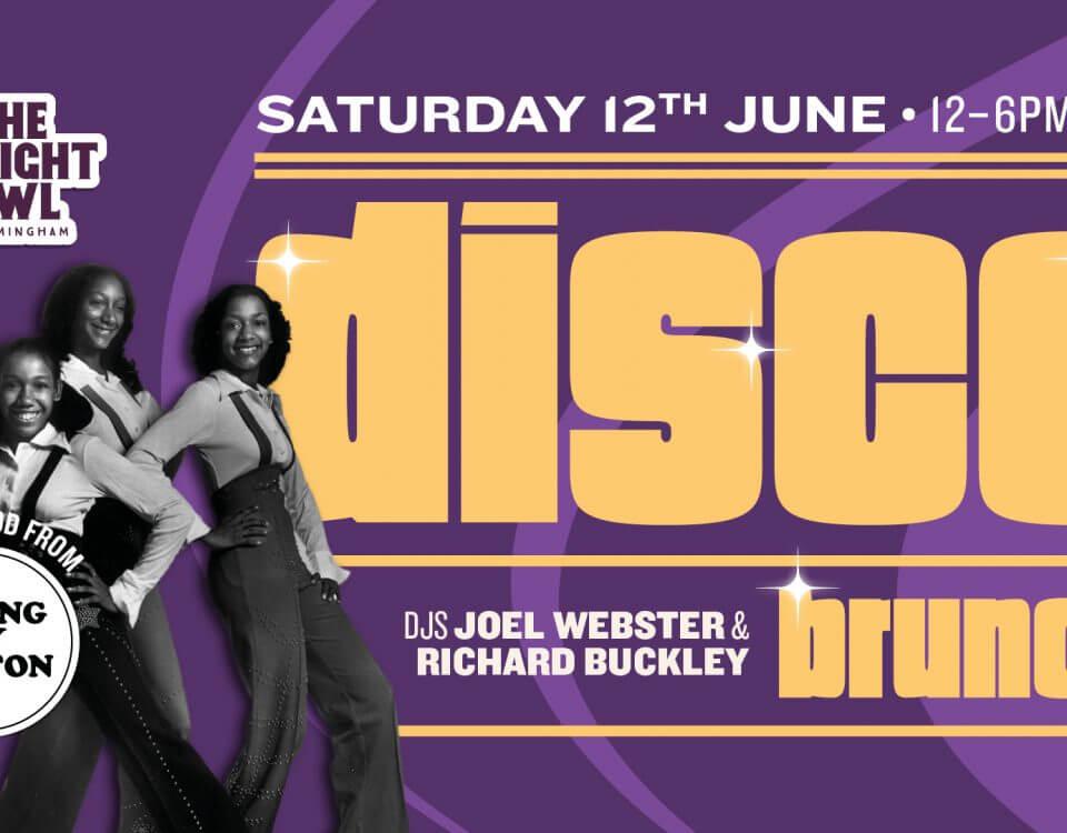Disco Brunch - The Night Owl - Saturday 12th June